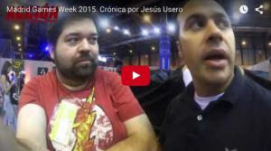 Madrid Games Week 2015. Crónica por Jesús Usero
